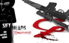 Sift Heads 1 Remasterized